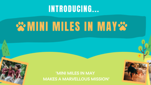 'Mini Miles in May' challenge 2021!